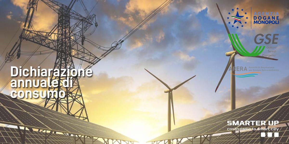 Smarter Up Dichiarazione Annuale di Consumo Agenzia Dogane Impianti Fotovoltaici